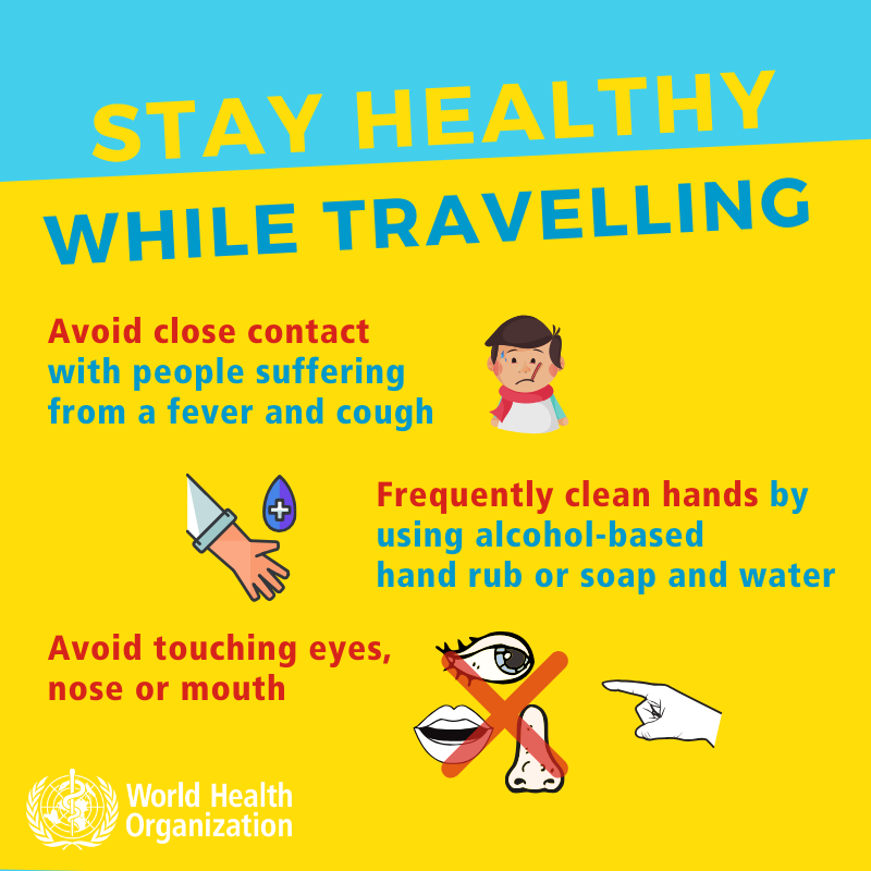 stay healthy while traveling - avoid toucing eyes and close contact